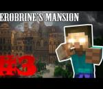 Minecraft Custom Map: Herobrine's Mansion #3 w/ FreedoM & BornGod