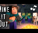 "♪ ""Mine It Out"" - A Minecraft Parody"