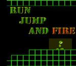 Run Jump and Fire