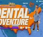 Dental Adventure
