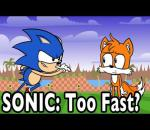 SONIC: Too Fast?