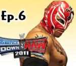 Smackdown Vs Raw 2011: Rey Mysterio Road to Wrestlemania Ep.6 (Gameplay/Commentary)