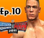 Smackdown Vs Raw 2011: John Cena Road to Wrestlemania Ep.10 (Gameplay/Commentary)