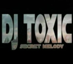 Dj Toxic- Secret Melody