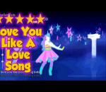 Just Dance 4 - Love You Like A Love Song - 5* Stars