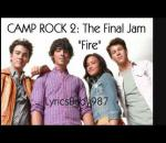 Camp Rock 2-Fire Full Song