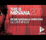 Richie Santana & Chris Soul - Beginnings
