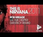Rob Mirage - We Are Deeper (Westboy Remix)
