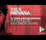 Dj Chus & Richie Santana - Best Kept Secret