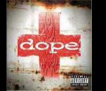 Dope - So Low